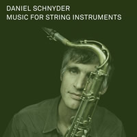 Music for String Instruments (Daniel Schnyder)